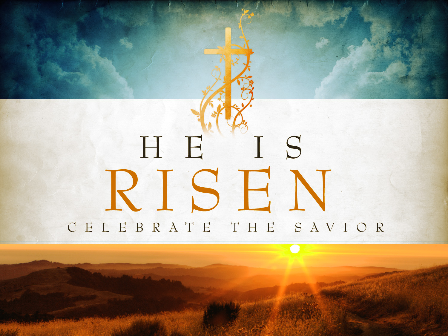 Celebrate The Savior For He Is Risen Christianity Matters