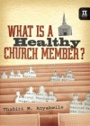 What is a Healthy Church Member