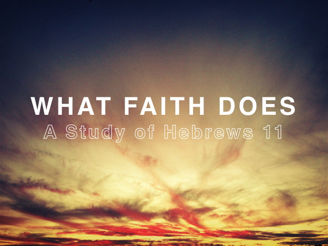 What Faith Does