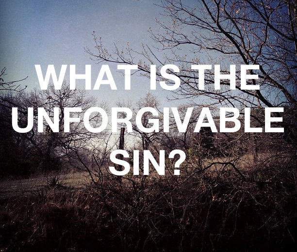 """what is the unforgivable sin What is the unforgivable sin anyone who wants to turn to christ in repentance and faith, anyone who comes to him and says, """"i'm sorry for my sins,"""" is forgiven."""